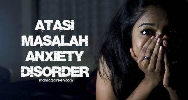 Atasi-Masalah-Anxiety-Disorder-Sebelum-Terlambat