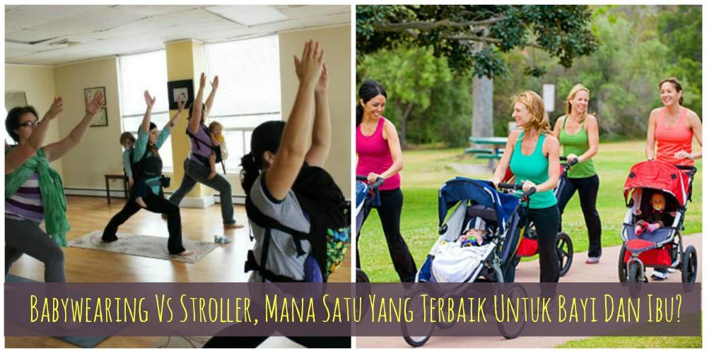 Babywearing Vs Stroller, Mana Satu Yang Terbaik Untuk Bayi ...