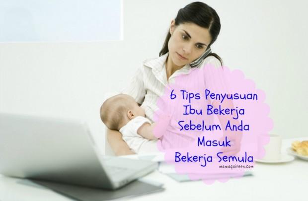 6 Tips Penyusuan Ibu Bekerja Sebelum Anda Masuk Bekerja Semula