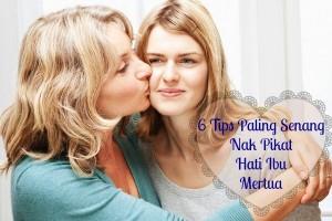 pikat hati ibu mertua