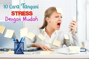 tangani stress dengan mudah