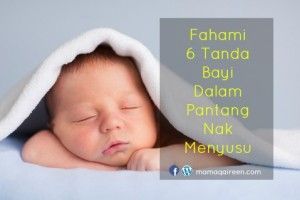 Fahami 6 Tanda Bayi Dalam Pantang Nak Menyusu